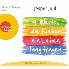 Vier Werte, die Kinder ein Leben lang tragen (MP3-Download) - Juul, Jesper