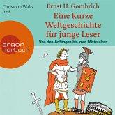 Eine kurze Weltgeschichte für junge Leser, Von den Anfängen bis zum Mittelalter (MP3-Download)