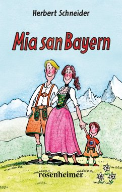 Mia san Bayern (eBook, ePUB) - Schneider, Herbert