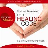 Der Healing Code - Die 6-Minuten-Heilmethode (MP3-Download)