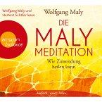 Die Maly-Meditation - Wie Zuwendung heilen kann (MP3-Download)