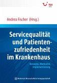 Servicequalität und Patientenzufriedenheit im Krankenhaus (eBook, PDF)