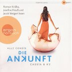 Die Ankunft / Cassia & Ky Bd.3 (MP3-Download)