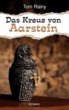 Das Kreuz von Aarstein (eBook, ePUB)