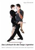 Das Lehrbuch für den Tango Argentino (eBook, ePUB)