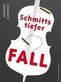 Schmitts tiefer Fall (eBook, ePUB)