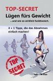 TOP SECRET: Lügen fürs Gewicht (eBook, ePUB)