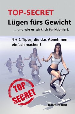 TOP SECRET: Lügen fürs Gewicht (eBook, ePUB) - Blair, Jean