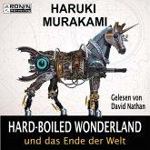 Hard-Boiled Wonderland und das Ende der Welt (Ungekürzt) (MP3-Download)