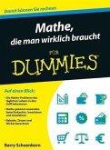 Mathe, die man wirklich braucht für Dummies (eBook, ePUB)