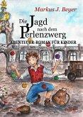 Die Jagd nach dem Perlenzwerg - Historischer Abenteuer-Roman für Kinder aus dem barocken Dresden (eBook, ePUB)