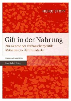 Gift in der Nahrung (eBook, PDF) - Stoff, Heiko