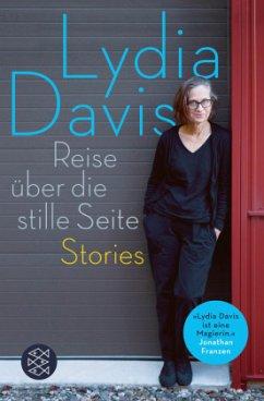 Reise über die stille Seite - Davis, Lydia