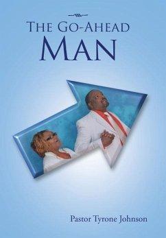The Go-Ahead Man - Johnson, Tyrone