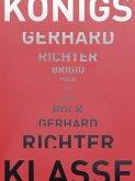 Königsklasse: Gerhard Richter - Brigid Polk