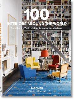 100 Interiors Around the World - Taschen, Angelika