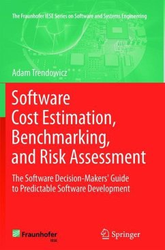 Software Cost Estimation, Benchmarking, and Risk Assessment - Trendowicz, Adam