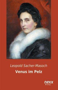 Venus im Pelz - Sacher-Masoch, Leopold von