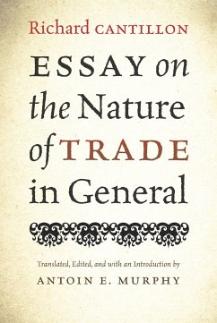 Essay on the Nature of Trade in General - Cantillon, Richard