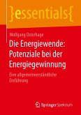Die Energiewende: Potenziale bei der Energiegewinnung