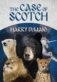 The Case of Scotch (Octavius Bear Book 3)