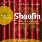 Shaolin - In acht Schritten zu mehr Energie und innerer Balance (MP3-Download)