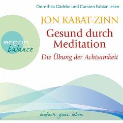 Gesund durch Meditation - Die Übung der Achtsamkeit (MP3-Download) - Kabat-Zinn, Jon