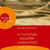 Die Psychologie sexueller Leidenschaft (MP3-Download)