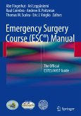 Emergency Surgery Course (ESC®) Manual