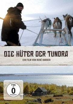 Die Hüter der Tundra - Artiewa,Alexandra/Artiew,Wladislaw/Galkin,Wladimir