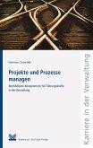 Projekte und Prozesse managen (eBook, ePUB)