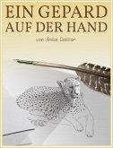 Ein Gepard auf der Hand (eBook, ePUB)