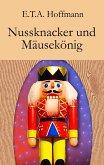 Nussknacker und Mäusekönig (eBook, ePUB)