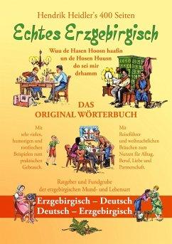 Echtes Erzgebirgisch, Wuu de Hasen Hoosn haasn (eBook, ePUB)