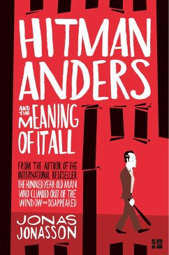 Hitman Anders and the Meaning of It All - Jonasson, Jonas