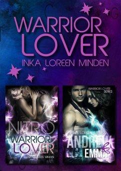 Nitro und Andrew Doppelband / Warrior Lover Bd.4-5 - Minden, Inka L.