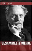 Karl May - Gesammelte Werke (eBook, ePUB)