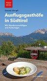 Ausflugsgasthöfe in Südtirol (eBook, ePUB)