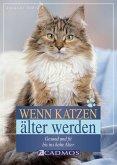 Wenn Katzen älter werden (eBook, ePUB)