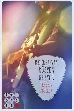 Rockstars küssen besser / Rockstar Bd.7 (eBook,...