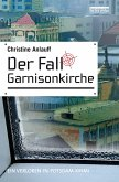 Der Fall Garnisonkirche (eBook, ePUB)