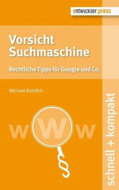 Vorsicht Suchmaschine (eBook, PDF) - Rohrlich, Michael