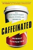 Caffeinated (eBook, ePUB)