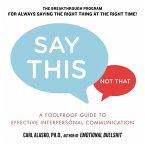 Say This, Not That (eBook, ePUB)