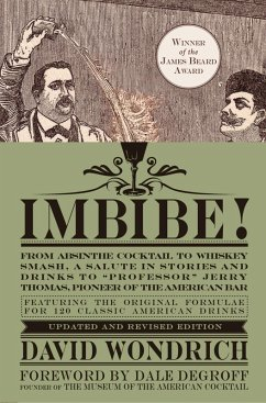 Imbibe! Updated and Revised Edition (eBook, ePUB) - Wondrich, David