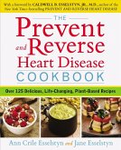 The Prevent and Reverse Heart Disease Cookbook (eBook, ePUB)