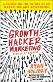 Growth Hacker Marketing (eBook, ePUB)