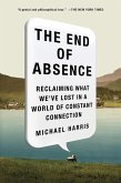 The End of Absence (eBook, ePUB)