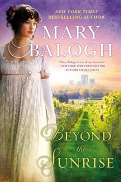 Beyond the Sunrise (eBook, ePUB) - Balogh, Mary