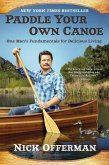 Paddle Your Own Canoe (eBook, ePUB)